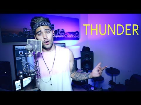 IMAGINE DRAGONS - THUNDER (RAJIV DHALL COVER)