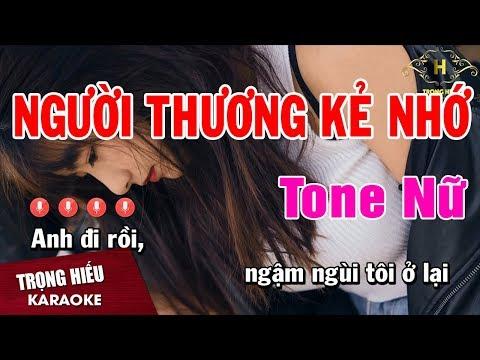 Karaoke Người Thương Kẻ Nhớ Tone Nữ Nhạc Sống | Trọng Hiếu
