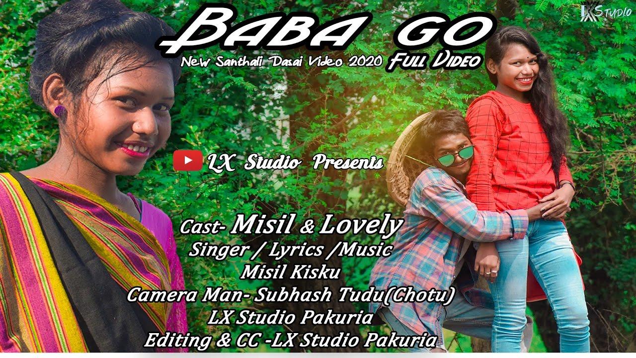 BaBa Go // New Santhali Dasai Video 2020// LX Studio Pakuria