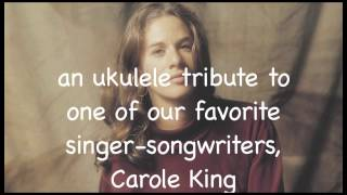 Hope you like this ukulele tribute to Carole King. The performers a...