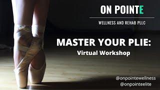 Master Your Plie_ Virtual Workshop