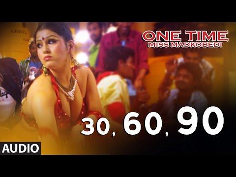 30, 60, 90 Full Song Audio || One Time || Tejus, Neha Saxena || Abhimann Roy