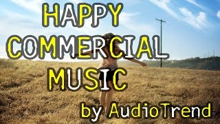 Happy Commercial Background Instrumental Royalty Free Music For Videos, Presentations, Slideshow