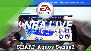 Sharp Aquos Sense2 - NBA Live Mobile Gameplay