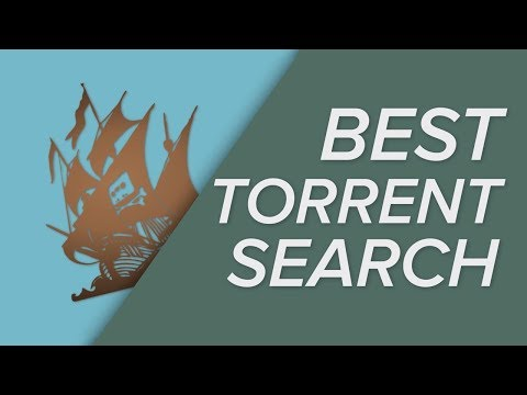 The BEST Torrent Search Engines - September 2018