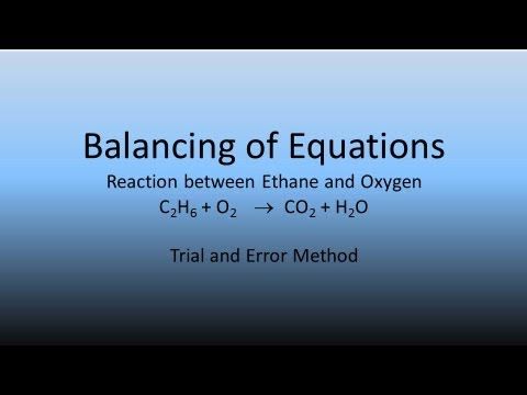 Balancing Of Equations Ethane And Oxygen Trial And Error 2