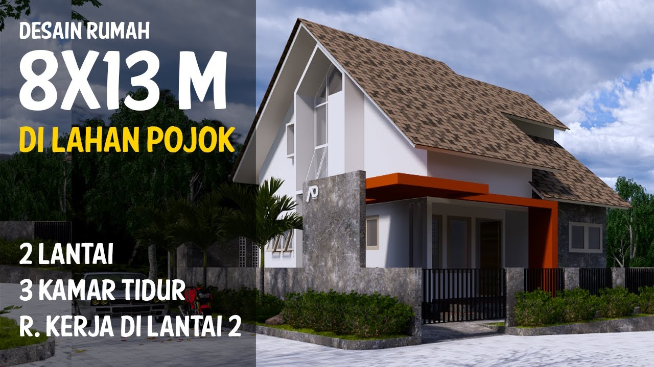 Desain Rumah 8 X 13 Meter 2 Lantai Di Lahan Pojok Youtube