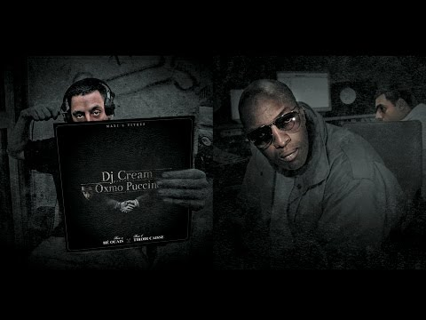 DJ CREAM & OXMO PUCCINO - Tiroir caisse (La réconciliation) HQ