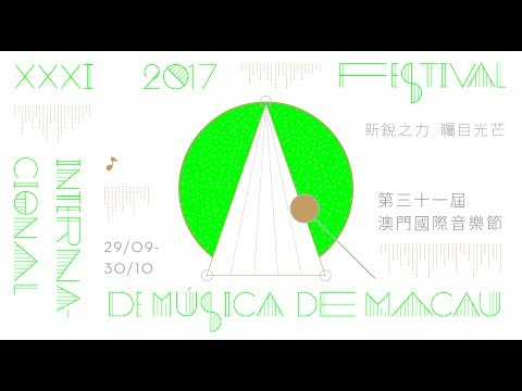 【31st Macao International Music Festival】Full Programme Lineup