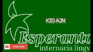 ESPERANTO MUSIC * KIO AJN