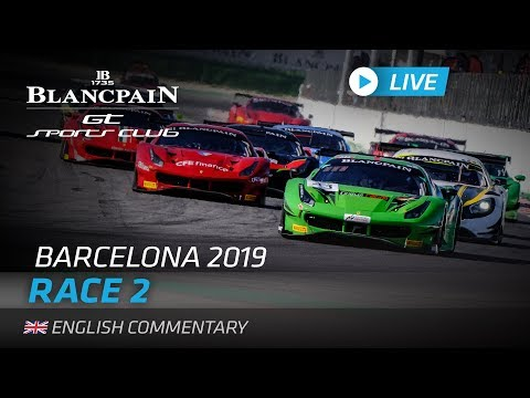 RACE 2 - BLANCPAIN GT SPORTS CLUB - BARCELONA - ENGLISH