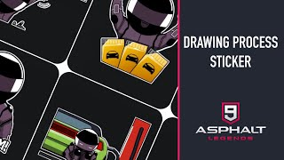 DRAWING PROCESS - STICKER | ASPHALT 9