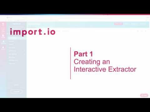 Part I Interactive Extractors: Creating an Interactive Extractor