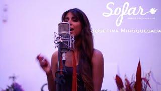 Josefina Miroquesada - Dreamer | Sofar Lima