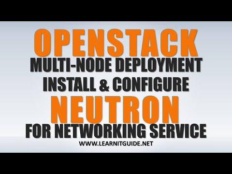 Openstack Neutron Installation for Networking Service - Openstack Multi Node Installation Tutorial 5
