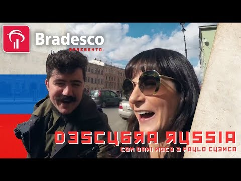 #DescubraRussia - com Dani Noce e Paulo Cuenca - Ep. 05