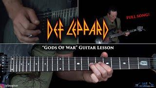 Def Leppard - Gods Of War Guitar Lesson (FULL SONG)