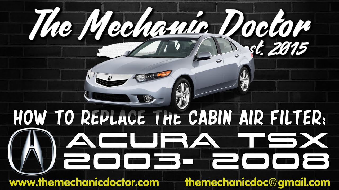 Replace the Cabin Air Filter: Acura TSX 2003, 2004, 2005 ...