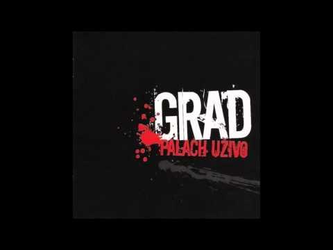 Grad - Palach uživo (2007.)