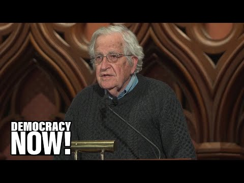 "Noam Chomsky: We Must Confront the ""Ultranationalist, Reactionary"" Movements Growing Across Globe"