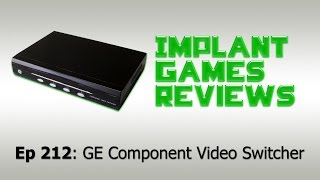 GE Component Video Switcher - IMPLANTgames Reviews