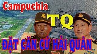 TIN MỚI :Mỹ CAO BUOC_ Campuchia Bí Mật Cho TRUNG QUỐC  ĐĂT CĂN Cứ Hải Quân