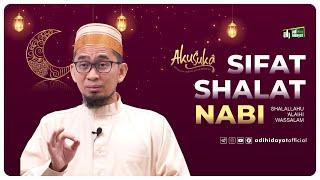Aku suka 1 Ramadhan 1442H - Sifat Sholat Nabi [bag. 1] - Ustadz Adi Hidayat