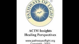 ACIM Insights - Lesson 4 - Pathways of Light |