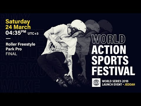 FWS 2018 LAUNCH EVENT JEDDAH: Roller Freestyle Park Pro Final