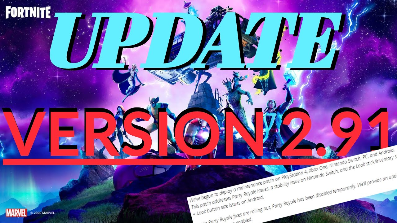 Fortnite Update Version 2 91 Patch Notes Youtube Fortnite developer epic games has disabled servers in time for the release of update downtime will begin at 4 am et (08:00 utc). fortnite update version 2 91 patch notes