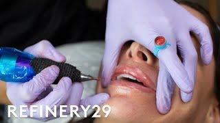 Why I Got My Lips Tattooed | Macro Beauty | Refinery29