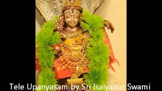 Sri Ramanuja Nootrandadhi - Part 3 by Sri U.Ve. Esaiyanur Sridharachariar Swamin