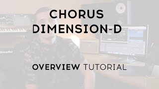 Tutorials - Chorus DIMENSION-D | ARTURIA