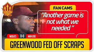 GREENWOOD WAS ISOLATED! Wolves 0-0 Manchester United Fan Cam