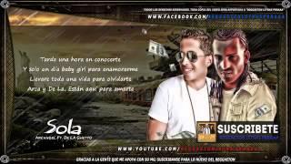 Sola Letra   Arcangel Ft De La Ghetto Sentimiento Elegancia y Maldad SEM Reggaeton 2013