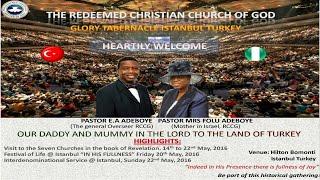 Pastor E.A Adeboye Sermon @ Turkey Tour 2016 Special Service
