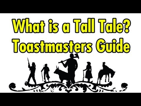 What is a Tall Tale? Toastmasters Guide
