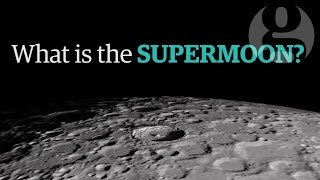 What is the supermoon? The science behind the lunar wonder – video explainer