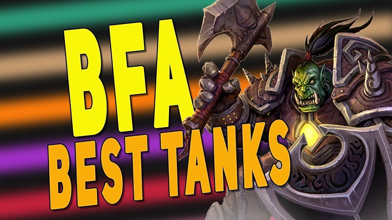 Bfa 8 2 5 Best Tank Class Ranked Raid M Patch 8 3 Class Changes Predictions Wow Youtube