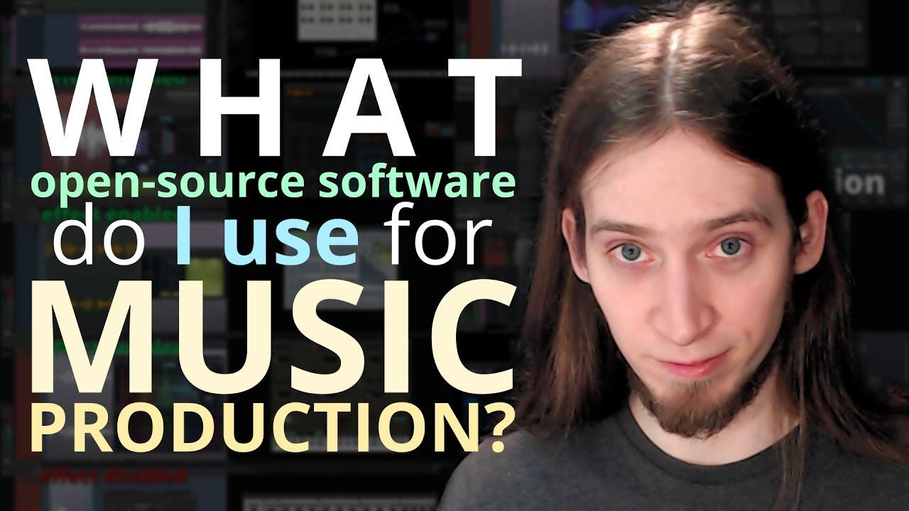 Free And Open Source Software I Use For Music Production Youtube