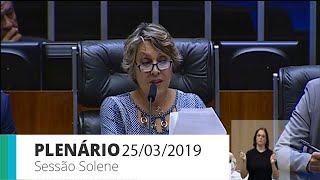 Plenário - Sessão solene - 25/03/2019 11:00