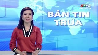 TayNinhTV | BẢN TIN TRƯA 26-8-2019 | Tin tức hôm nay.