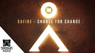 Safire - Chance For Change