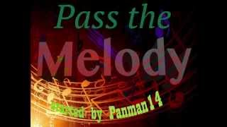 Pass the Melody #2 -Odd Man Out-