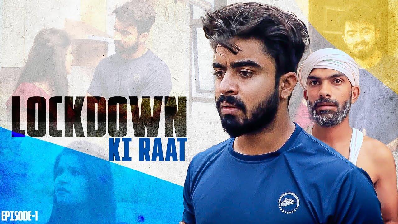 Lockdown Ki Haseen Raat || Half Engineer