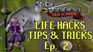 Best OSRS Life Hacks & Tips + Tricks Ep. 2
