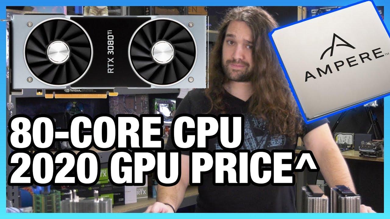 HW News - Higher GPU Prices in 2020, 80-Core CPU Newcomer, LGA1200 Socket