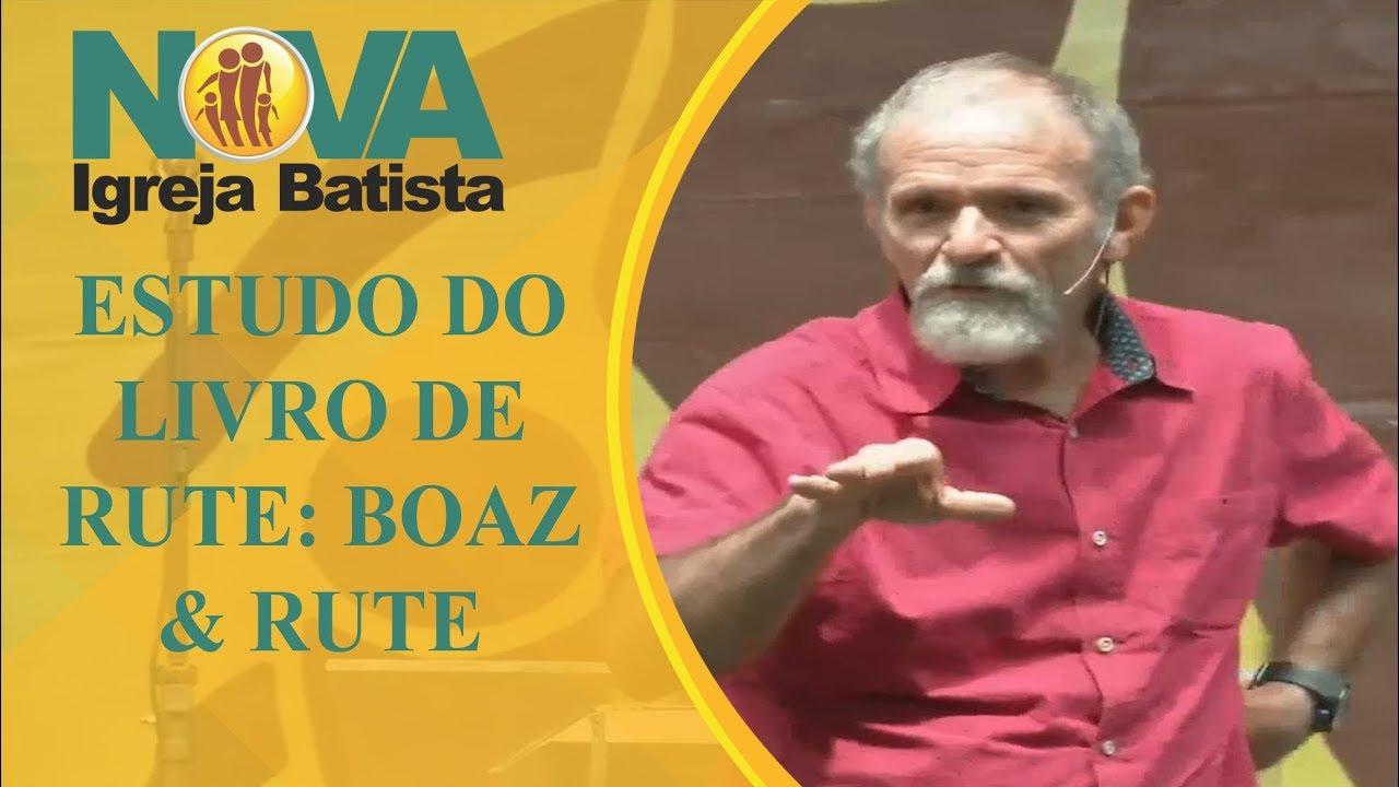 LIVRO DE RUTE: BOAZ & RUTE