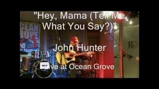 hey mama tell me what you say live