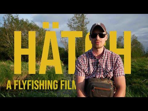 HÄTCH - A Flyfishing Film